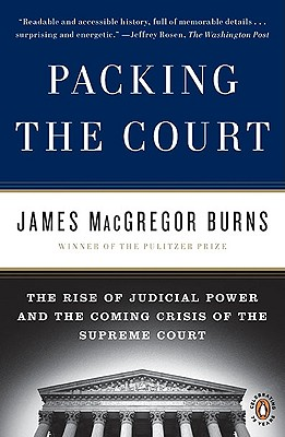 Packing the Court By Burns, James MacGregor