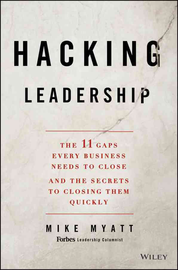 Hacking Leadership By Myatt, Mike