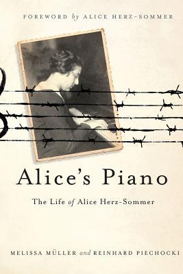 Alice's Piano By Mueller, Melissa/ Piechocki, Reinhard/ Herz-sommer, Alice (FRW)